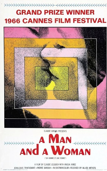 Movie poster for A Man and A Woman, Cannes Prize Winner of the 1966 Cannes Film Festival