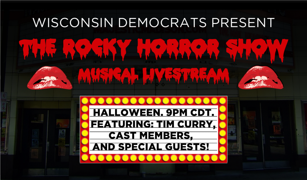 Wisconsin Democrats present the Rocky Horror Picture Show Musical Livestream