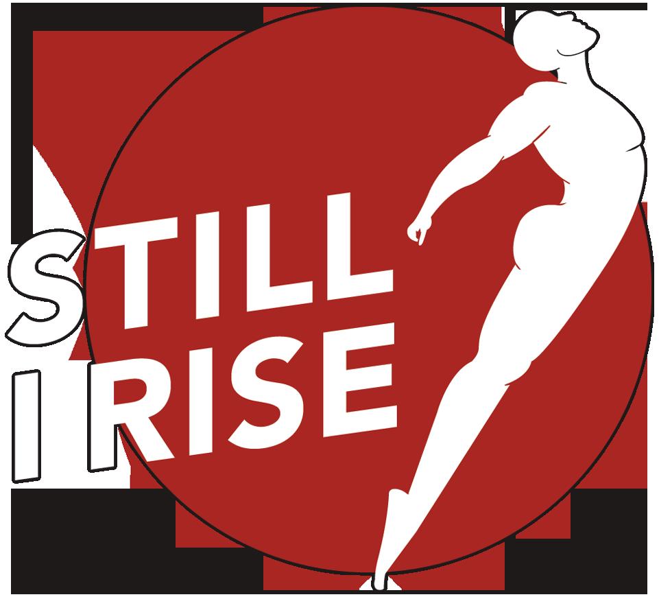 Still I Rise logo on circle background