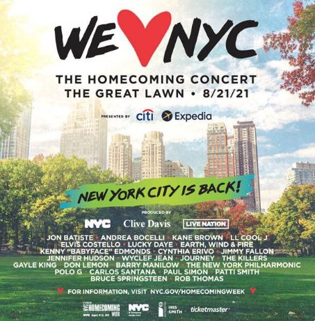 We Heart NYC, The homecoming Concert m The Great Lawn, 8/21/2021 New York City is Back!